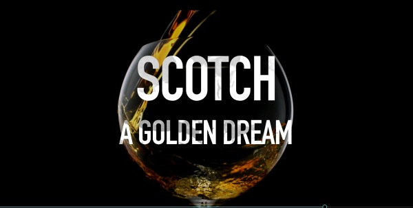 Scotch – A Golden Dream